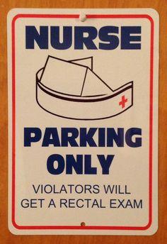 NURSE Week - Funny *Gag* Parking sign. 8x12 Aluminum.Great gift. RN, LPN, Nurse on Etsy, $17.95