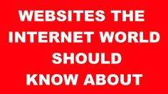 Websites That The WORLD should KNOW ABOUT!