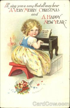 """A Happy New Year Series 1012 I'll sing you a song that all may hear """"A Very Merry Christmas and Happy New Year."""""""
