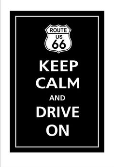 Route 66 Keep Calm poster