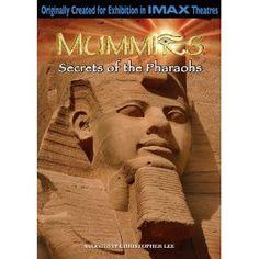 We own this. IMAX: Mummies- Secrets of the Pharaohs
