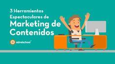 Descubre las mejores herramientas de Marketing de Contenidos
