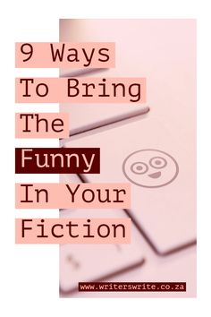 9 Ways To Bring The Funny In your Fiction Writing Genres, Book Writing Tips, Writing Quotes, Fiction Writing, Writing Resources, Writing Help, Writing Skills, Writing Prompts, Writers Notebook