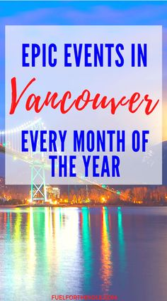 Vancity, Hollywood of the North, West Coast Best Coast. Whatever you call it. Vancouver, British Columbia, Canada is chopped full of things to do! Whether you travel in the spring, fall, winter or summer; during Christmas or Halloween, you'll find fun events in the city. Sing carols in Gastown, bike in Stanley Park, hike the mountains, eat great food downtown, cheer on the Canucks, have a family beach day with kids.#Vancouver #thingstodoin #travel #north #food #canada #events Fuelforthesole.com