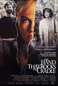 The Hand That Rocks the Cradle (1992) - MovieMeter.nl