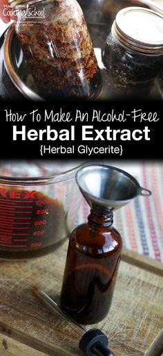 How To Make An Alcohol-Free Herbal Extract {Herbal Glycerite}| Want to use herbal extracts... but not if they're made with alcohol? Here's how to make a faster, better-tasting, non-alcoholic glycerite instead! | TraditionalCookingSchool.com