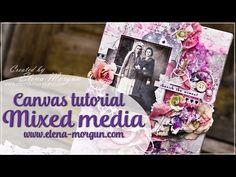7 Dots Studio | Mixed Media Canvas Tutorial by Elena Morgun - YouTube