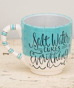 Off-White & Aqua 'Salt Water Cures Everything' Mug beach therapy