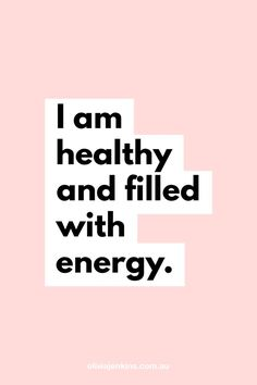 health affirmations I am healthy and filled with energy. Positive Affirmations Quotes, Positive Quotes, Motivational Quotes, Inspirational Quotes, Healthy Affirmations, Positive Mindset, Mantra, Law Of Attraction Affirmations, Law Of Attraction Quotes