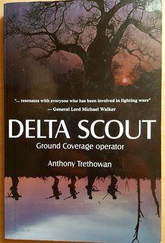 ✔Delta Scout. Ground Coverage Operator.  Anthony Trethowan