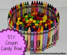 DIY Crayon Candy Bowl  for the Teacher- Enchanted Homeschooling Mom