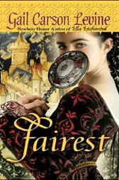 Read This: Fairest by Gail Carson Levine (a review)
