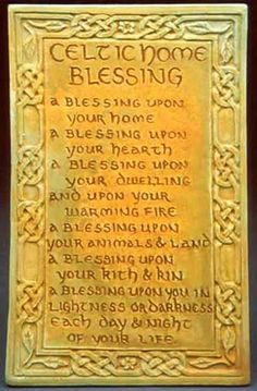 Celtic Home Blessing/Prayer Irish Celtic, Celtic Art, Irish Blessing, Irish Prayer, House Blessing, Irish Quotes, Irish Sayings, Scottish Gaelic, Irish Eyes