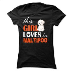 This girl loves her Maltipoo – TT2 T Shirt, Hoodie, Sweatshirts - teeshirt #tee #style