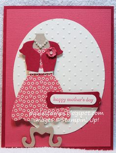 Stampin with Paula: All Dressed Up for Mothers Day