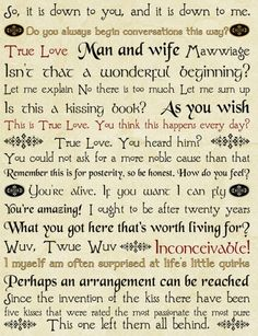 "Princess Bride quotations. (""So, it is down to you, and it is down to me.)"