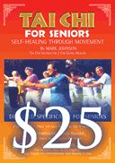 Tai Chi For Seniors - $25