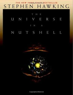 The Universe In A Nutshell, Stephen William Hawking