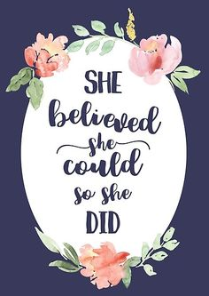 'She Believed She Could So She Did Motivational Art Quote Print' Poster by LThomasDesigns Quote Prints, Poster Prints, Canvas Prints, Framed Prints, Art Prints, She Believed She Could, Art Boards, Art Quotes, Finding Yourself