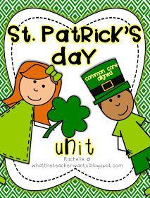What the Teacher Wants!: St. Patrick's Day Unit {Common Core Aligned}