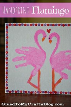 Creative DIY Holiday Gift Ideas for Parents from Kids Handprint flamingo. This kid canvas craft is easy to make, but it's meaningful for parents as a Valentine's Day gift. It's a great keepsake for years to come. Kids Crafts, Daycare Crafts, Baby Crafts, Toddler Crafts, Preschool Crafts, Craft Projects, Daycare Rooms, Toddler Art, Summer Crafts