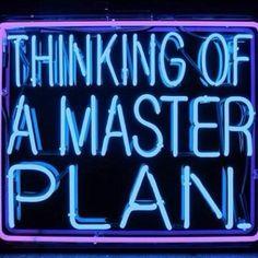 The master plan. #GIRLBOSS #quotes #justsayin