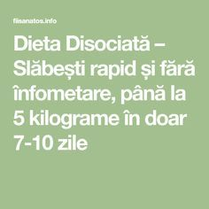 Dieta Disociată – Slăbești rapid și fără înfometare, până la 5 kilograme în doar 7-10 zile Math Equations, Sport, Exercise, Deporte, Sports