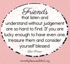 Friends quote via www.MyRenewedMind.org
