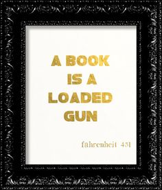 Fahrenheit 451 Quote Ray Bradbury GOLD FOIL by TheRekindledPage, $9.98