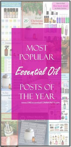 most popular essential oil posts of 2015- diffuser blends, roller bottle recipes, foaming hand soap, bath salts and more!!