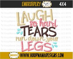 THANKSGIVING FREEBIE 11/18 ONLY Laugh So Hard Tears Run Down Your Legs TOILET PAPER DESIGN 4X4 Only - HoopMama Designs, LLC