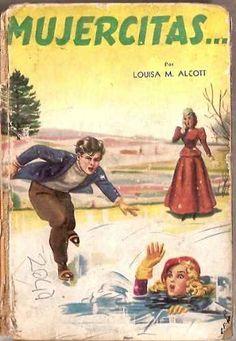 Mujercitas :) mi vieja veía con preocupación q yo me copaba más con libros de piratas y me hacía leer esto, estaba bueno igual, jaja Louisa May Alcott, Memories, Reading, Books, Women, Gardens, Old Friends, Pirates, Writers