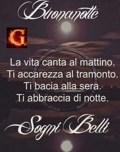 Buonanotte e dolci sogni! Cant Stop Loving You, Italian Life, Italian Quotes, Good Night Wishes, Good Morning Gif, Day For Night, Good Mood, Vignettes, Decir No