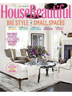 July/August 2012 House Beautiful cover. housebeautiful.com. #house_beautiful #july/august_2012 #magazine_cover
