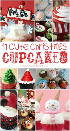 11 Cute Christmas Cupcakes! Ideas and inspiration to make your own cupcakes this holiday season! Plus lots more on her blog!