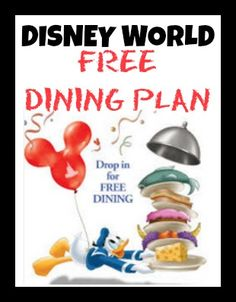 DISNEY WORLD: FREE DINING