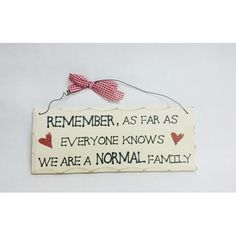 """10"""" x 4"""" Normal Family Wooden Plaque Sign by Hickory Ridge Soaps at www.hickoryridgesoaps.com"""