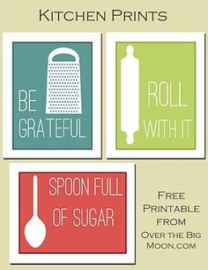 Kitchen Printables- simply print, cut out, and pop into a frame for the counter of a shelf.