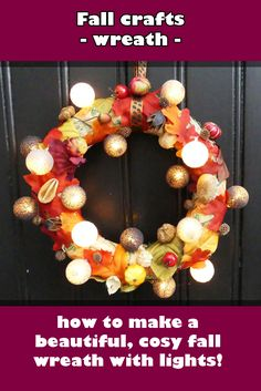 fall crafts - wreath tutorial How to make this beautiful fall wreath with lights #fall #decoration #diy #craft