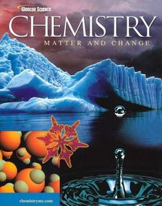 USED* BookGlencoe Chemistry: Matter and Change is a comprehensive chemistry course of study designed for a first-year high school chemistry curriculum. The program incorporates features for strong math support and problem-solving development. High School Chemistry, Science Chemistry, Science Books, Princeton Review, Study Design, Greggs, Mystery Books, Teaching Strategies, Math Skills