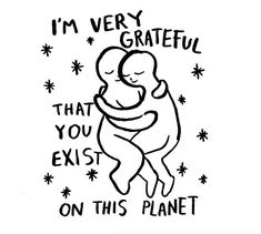 Items similar to I'm Very Grateful That You Exist On This Planet on Etsy It Hurts Me, Grateful For You, Hey You, Love You, My Love, Sign I, Photo Illustration, Be Yourself Quotes, Love Quotes