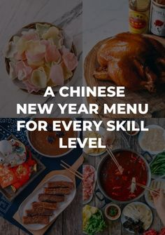 "A Big ""Fat"" Chinese New Year - A menu for every skill level"