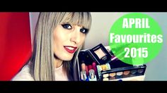 APRIL Favourites 2015 | MICHELA ismyname ♥
