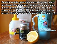 Pour faire cette potion magique, vous avez besoin de miel, de vinaigre, de citron et de cannelle. Découvrez l'astuce ici : http://www.comment-economiser.fr/remede-rapide-pour-mal-gorge.html?utm_content=bufferc7175&utm_medium=social&utm_source=pinterest.com&utm_campaign=buffer