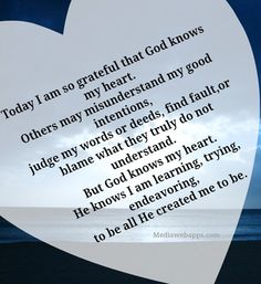 #God knows my heart