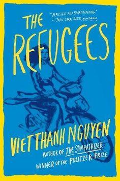 The Refugees by Viet Thanh Nguyen https://www.amazon.com/dp/0802127363/ref=cm_sw_r_pi_dp_U_x_zc4wAbWBQQJEQ