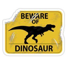 'Beware of Dinosaur Sign (New)' Sticker by thekohakudragon Jurassic Park Party, Jurassic Park World, Lego Jurassic, Dinosaur Bulletin Boards, Dinosaur Classroom, Surfer Baby, Dinosaur Birthday Party, Dinosaur Cake, Lego Dinosaur