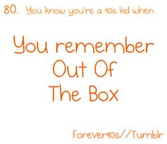 OUT OF THE BOX! Oh my gosh!  Totally forgot about that show!!