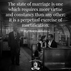 If you thought that marriage was going to be all warm fuzzies. Catholic Marriage, Catholic Quotes, Catholic Prayers, Catholic Saints, Religious Quotes, Roman Catholic, Catholic Beliefs, Christianity, Catholic Gentleman