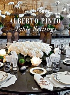 Alberto Pinto: Table Settings by the stylish publisher Rizzoli